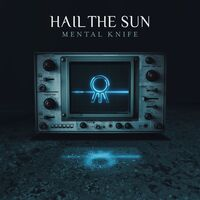 Hail The Sun - Mental Knife [LP]