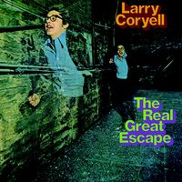 Larry Coryell - Real Great Escape (2018 reissue)