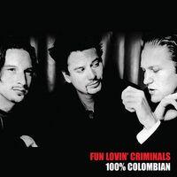 Fun Lovin' Criminals - 100% Columbian [Limited Edition] (Uk)