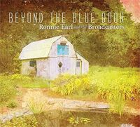 Ronnie Earl & The Broadcasters - Beyond The Blue Door [LP]