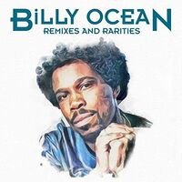 Billy Ocean - Remixes & Rarities