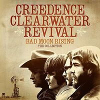 Creedence Clearwater Revival - Bad Moon Rising: The Collection (Uk)