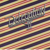 Delegation - Delegation Ii (Bonus Tracks Edition)