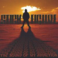 Stick Figure - The Sound Of My Addiction