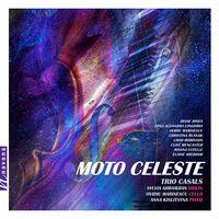 Trio Casals - Moto Celeste
