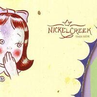 Nickel Creek - This Side [2LP]