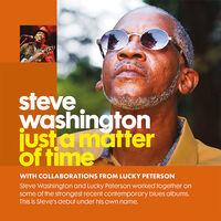 Steve Washington - Just A Matter Of Time