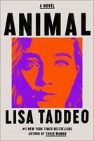 Taddeo, Lisa - Animal: A Novel