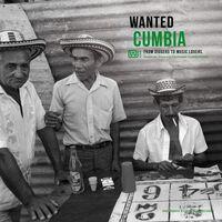 Wanted Cumbia / Various - Wanted Cumbia / Various