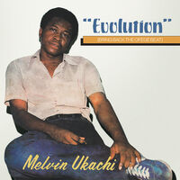 Melvin Ukachi - Evolution - Bring Back The Ofege Beat (Clear)