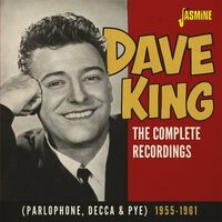 Dave King - Complete Recordings Parlophone Decca & Pye 1955-61