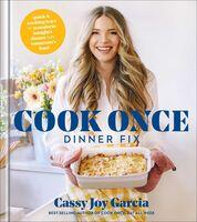 Cassy Garcia  Joy - Cook Once Dinner Fix (Hcvr)