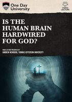 Is the Human Brain Hardwired for God? - Is The Human Brain Hardwired For God?