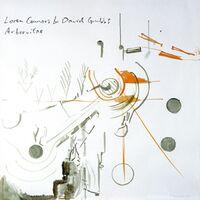 Loren Connors  / Grubbs,David - Arborvitae (Uk)