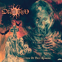 Dead Sun - Collection Of Past Remains