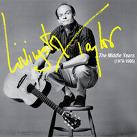Livingston Taylor - Livingston Taylor: The Middle Years (1978-1996)