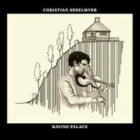 Christian Sedelmyer - Ravine Palace