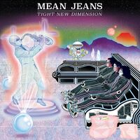 Mean Jeans - Tight New Dimension