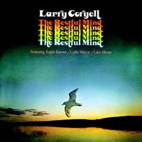 Larry Coryell - Restful Mind (2018 reissue)