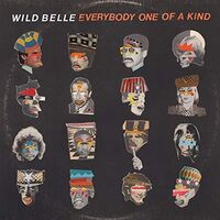 Wild Belle - Everybody One Of A Kind