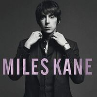 Miles Kane - Colour Of The Trap (Hol)