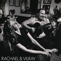 Rachael & Vilray - Rachael & Vilray