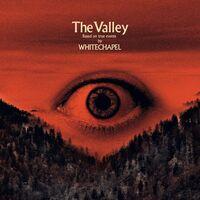Whitechapel - Valley [LP]