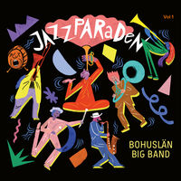 Bohuslän Big Band - Jazzparaden