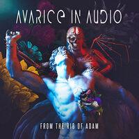 Avarice in Audio - From The Rib Of Adam