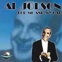 Al Jolson - For Me And My Gal