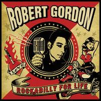Robert Gordon / Williamson,James / Spedding,Chris - Rockabilly For Life (Blue) (Pnk)