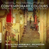 Malta Philharmonic Orchestra - Contemporary Colours