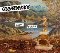 Grandaddy - Last Place [Indie Exclusive]