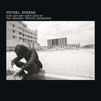 Primal Scream - Give Out But Don't Give Up [Limited Edition] (Ofgv)