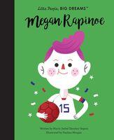 Vegara, Maria Isabel Sanchez - Megan Rapinoe: Little People, Big Dreams