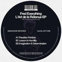 Fred Everything - L'art De La Retenue (Ep)