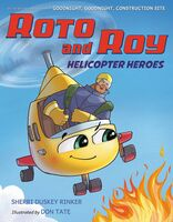 Sherri Rinker  Duskey / Tate,Don - Roto And Roy Helicopter Heroes (Hcvr)