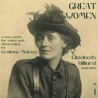 Mulvey / Hilliard - Great Women