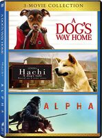Alpha (2018) / Dog's Way Home / Hachi: Dog's Tale - Alpha (2018) / Dog's Way Home / Hachi: Dog's Tale