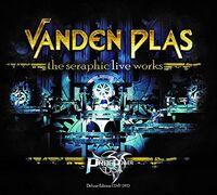 Vanden Plas - The Seraphic Live Works