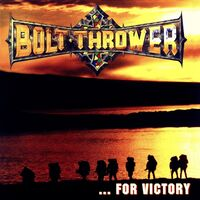 Bolt Thrower - For Victory (Uk)