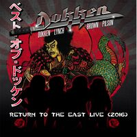 Dokken - Return To The East Live 2016 [Deluxe CD/DVD]