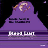 Uncle Acid & The Deadbeats - Blood Dust [Import]