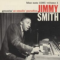 Jimmy Smith - Groovin At Small's Paradise Vol 1 [Limited Edition] (Jpn)