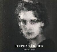 Stephan Eicher - Homeless Songs (Can)