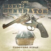 Mondo Generator - Shooters Bible [Colored Vinyl] (Grn)