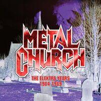 Metal Church - Elektra Years 1984-1989 (Gate) (Rmst) (Uk)