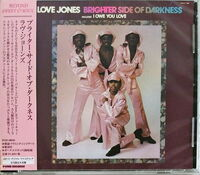 Brighter Side of Darkness - Love Jones (24bt) (Jpn)