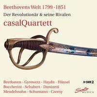 Casal Quartett - Beethovens Welt 1799-1851