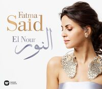 Fatma Said - El Nour [Digipak]